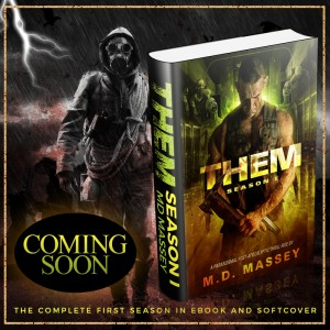 THEM coming soon post-apocalyptic horror novel