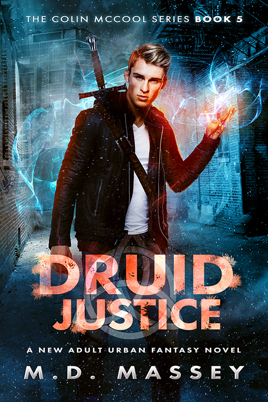 Druid Justice a new adult urban fantasy novel