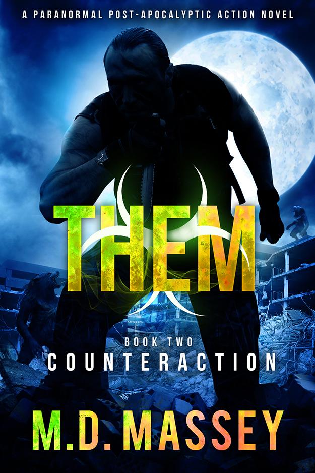 THEM Counteraction paranormal post-apocalyptic urban fantasy novel