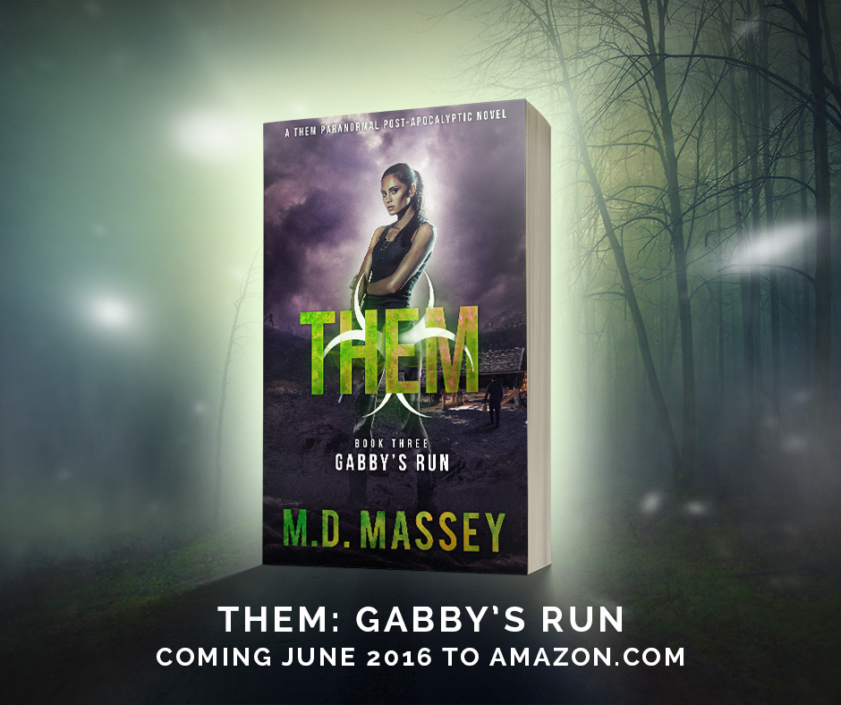 Them Gabby's Run a paranormal post-apocalyptic novel