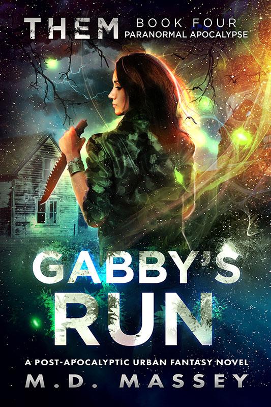 THEM Gabby's Run post-apocalyptic urban fantasy