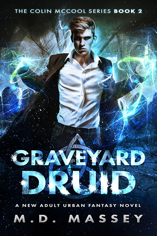 Graveyard Druid new adult urban fantasy novel