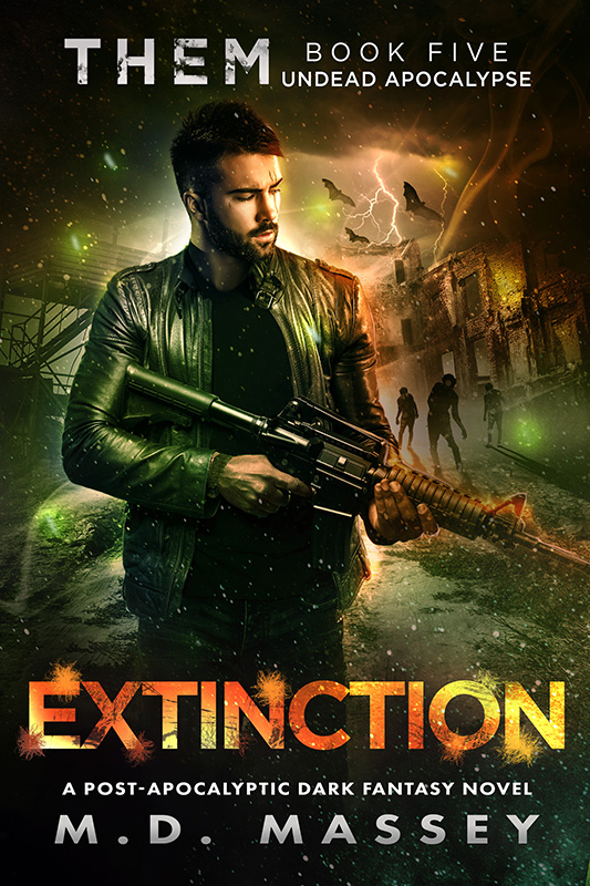 Extinction Undead Apocalypse a post-apocalyptic dark fantasy novel