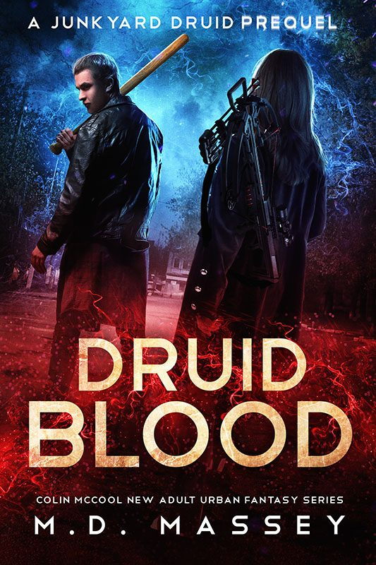 Druid Blood: A Junkyard Druid Prequel