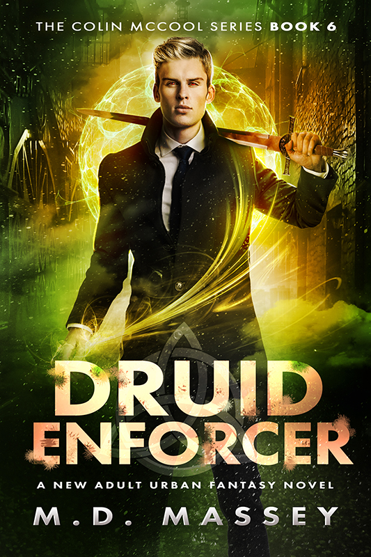Druid Enforcer a new adult urban fantasy novel