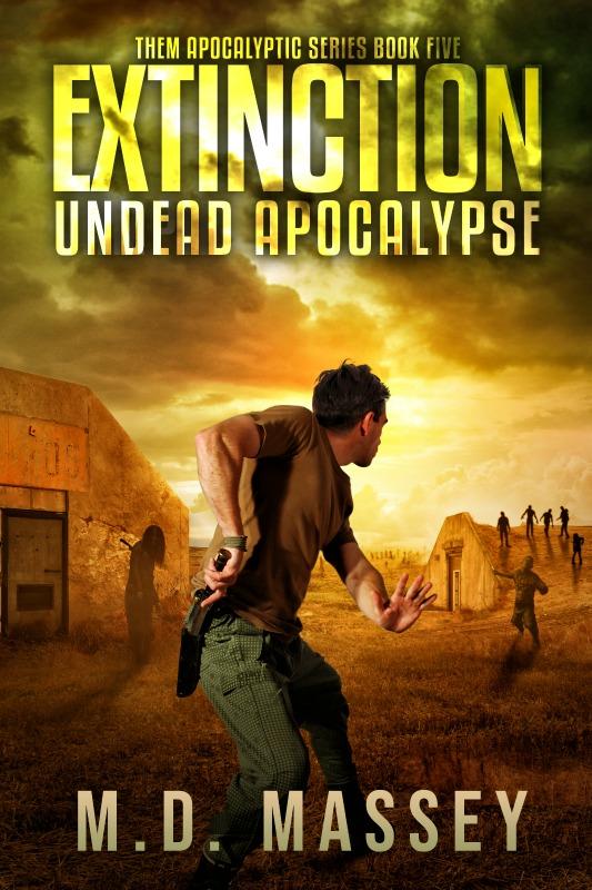 Extinction Undead Apocalypse zombie apocalypse novel