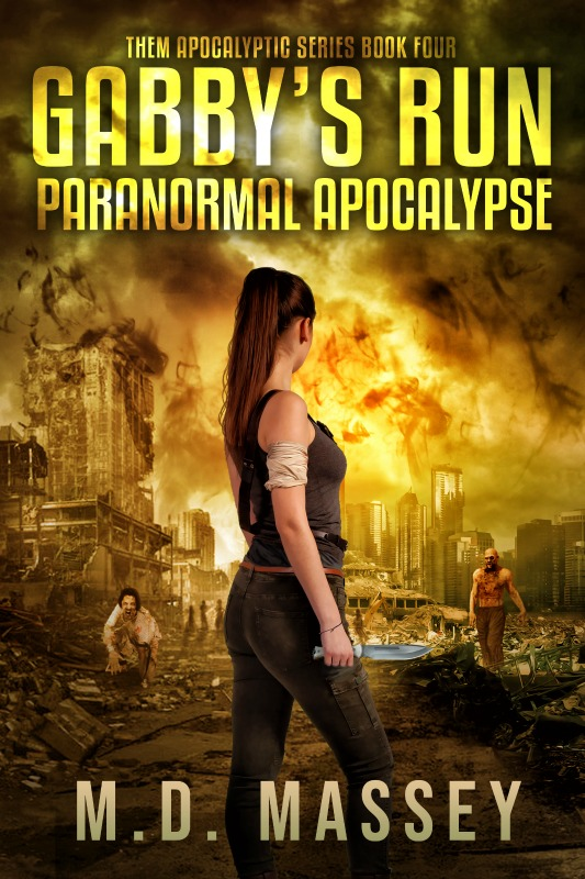 Gabbys Run Paranormal Apocalypse post-apocalyptic novel