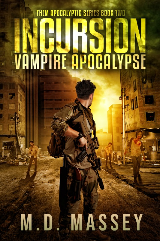 Incursion Vampire Apocalypse zombie apocalypse novel