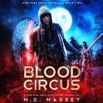 Blood Circus audiobook