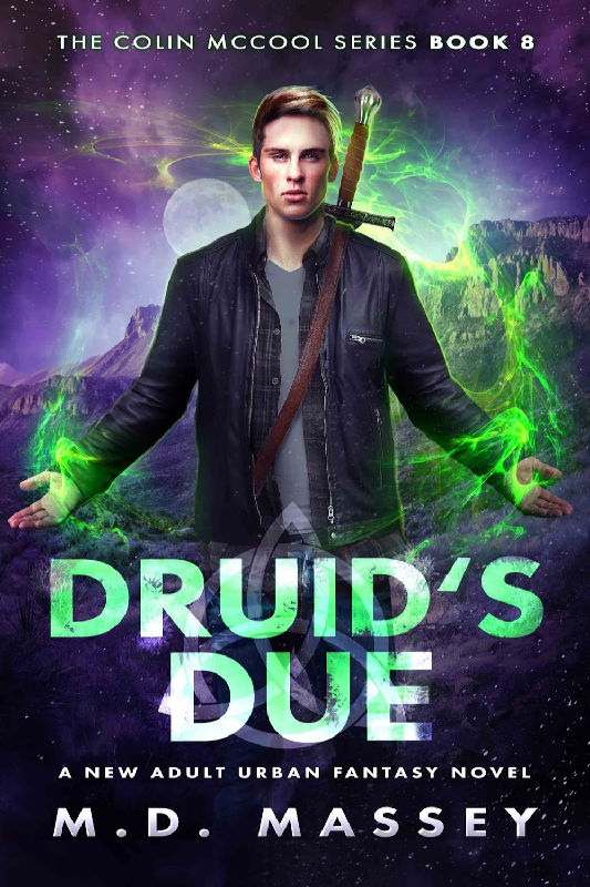 Druids Due a New Adult Urban Fantasy Novel