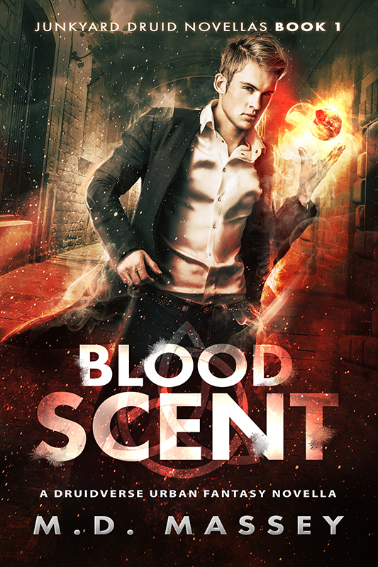 Bloodscent a Druidverse Urban Fantasy Novella